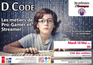 D Code : Les Métiers de Pro-Gamer et Streamer en présence d'Overspes et Edorocky @ Cité des Métiers Beauvais | Beauvais | Hauts-de-France | France